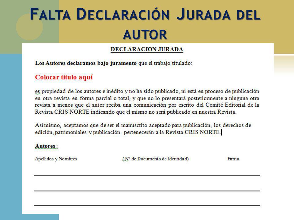 F ALTA D ECLARACIÓN J URADA DEL AUTOR