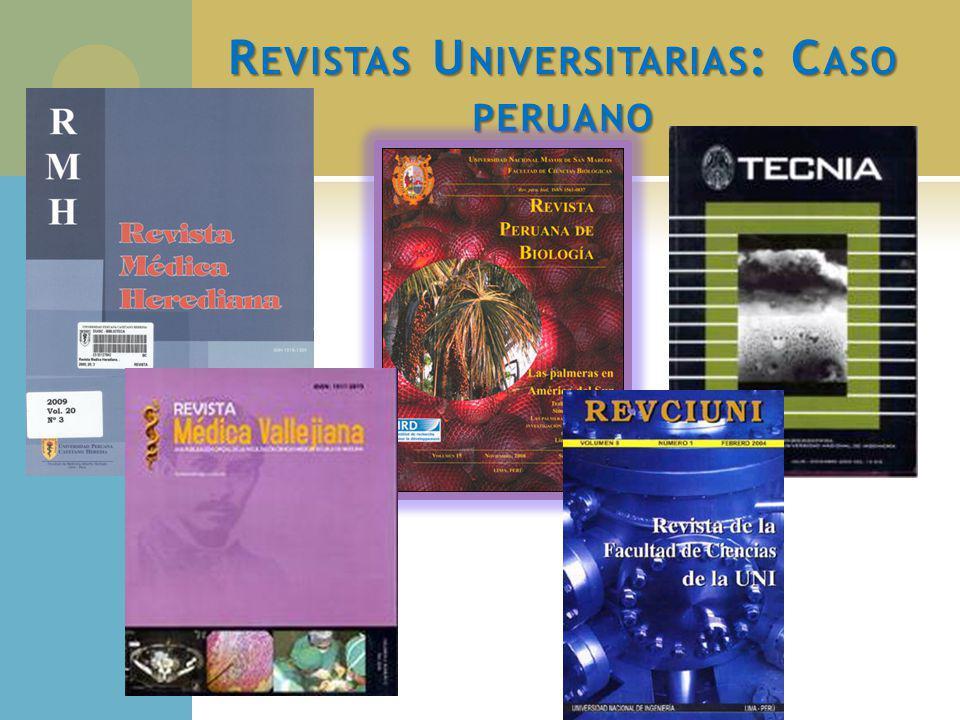 R EVISTAS U NIVERSITARIAS : C ASO PERUANO