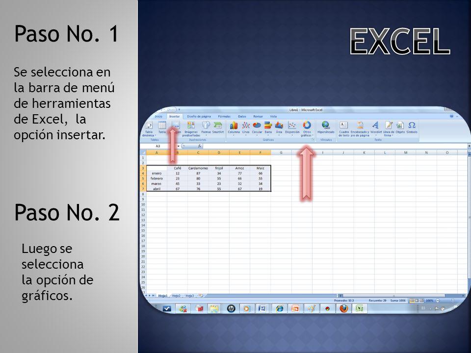Se selecciona en la barra de menú de herramientas de Excel, la opción insertar.