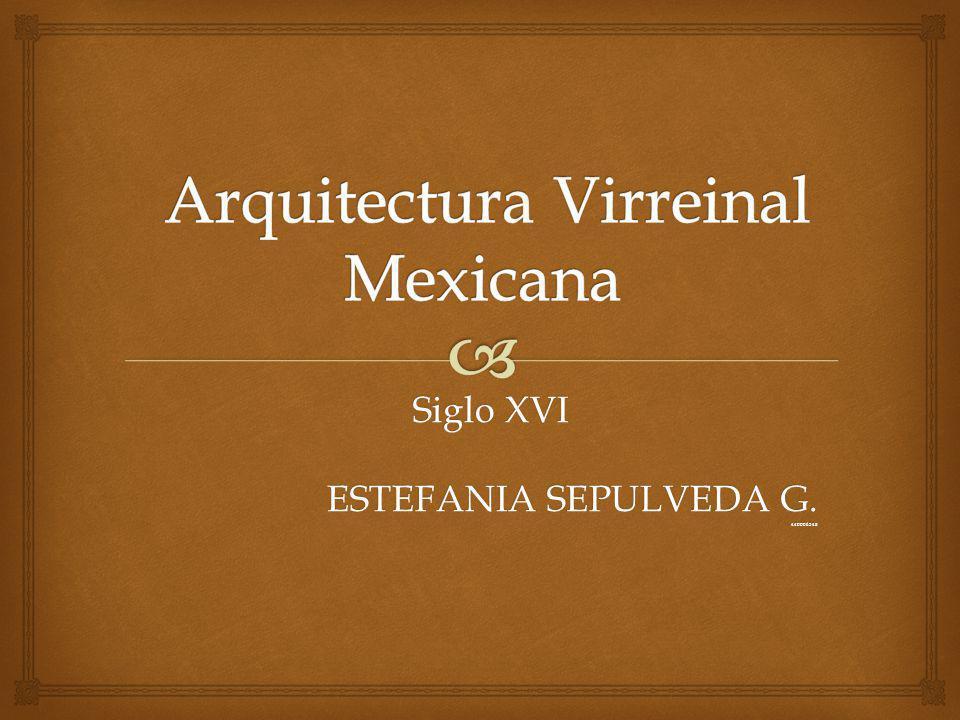 Siglo XVI ESTEFANIA SEPULVEDA G. 440006348