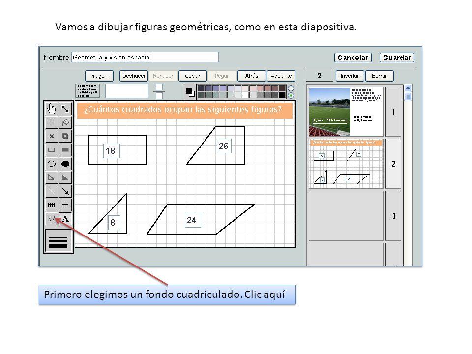 Vamos a dibujar figuras geométricas, como en esta diapositiva.
