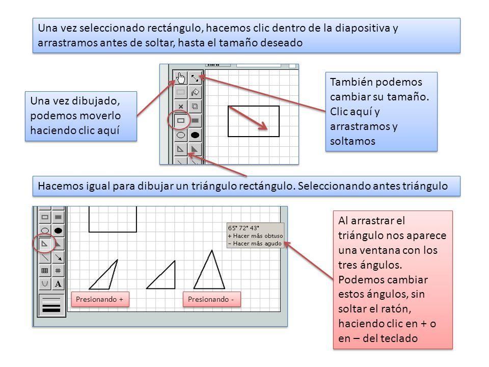 Una vez seleccionado rectángulo, hacemos clic dentro de la diapositiva y arrastramos antes de soltar, hasta el tamaño deseado Una vez dibujado, podemos moverlo haciendo clic aquí También podemos cambiar su tamaño.