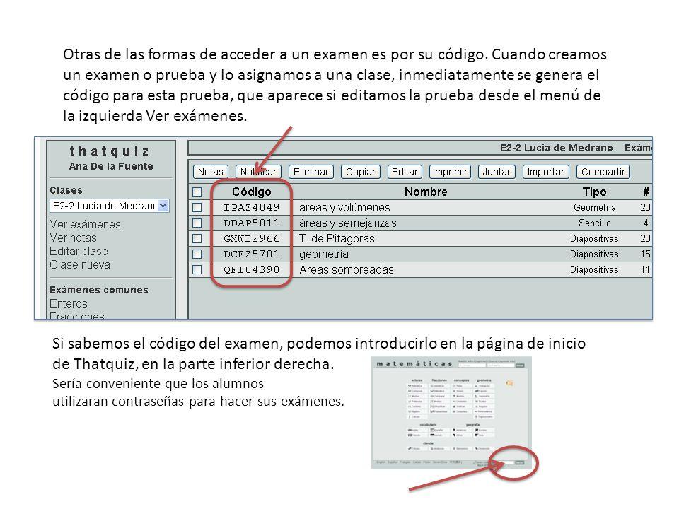 Otras de las formas de acceder a un examen es por su código.
