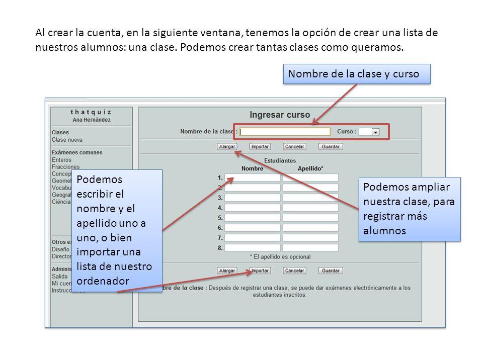 Al crear la cuenta, en la siguiente ventana, tenemos la opción de crear una lista de nuestros alumnos: una clase.