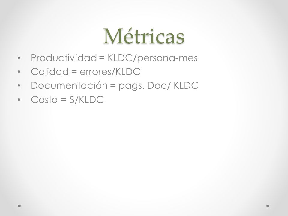 Orientadas a la función Las métricas del software orientadas a la función utilizan una medida de la funcionalidad entregada por la aplicación como un valor de normalización.