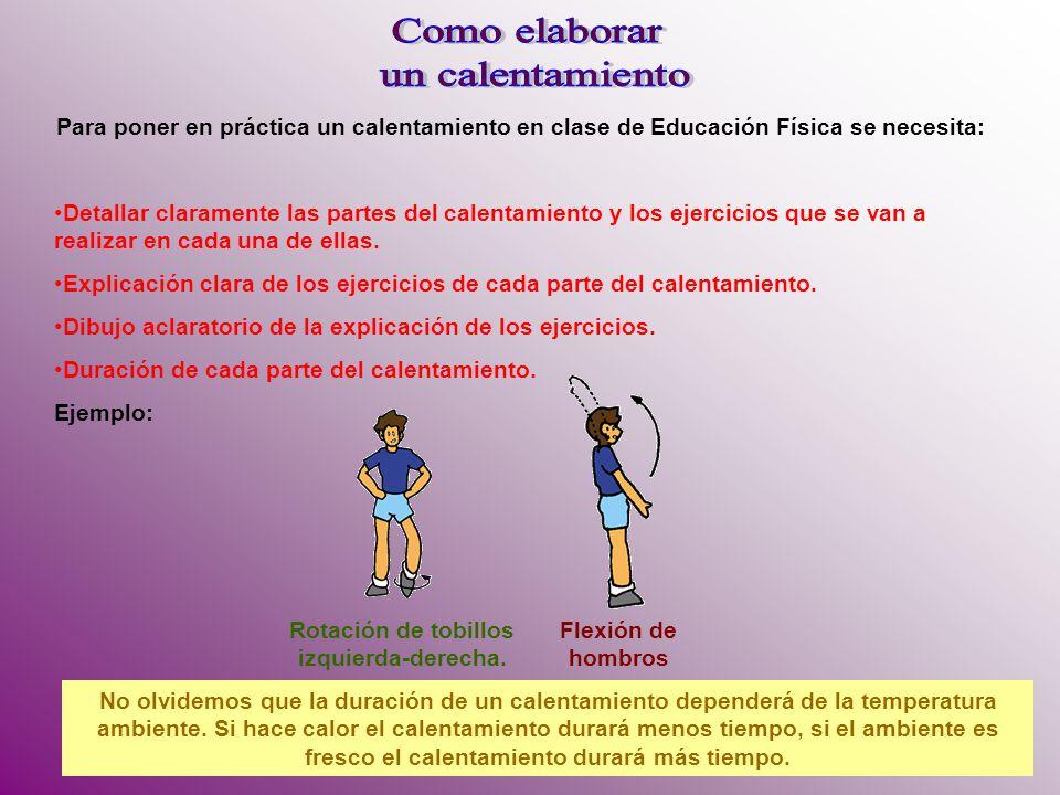 Para poner en práctica un calentamiento en clase de Educación Física se necesita: Detallar claramente las partes del calentamiento y los ejercicios qu