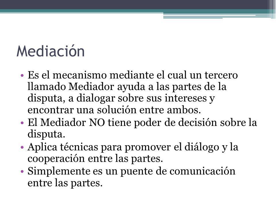 Conciliación Es muy similar a la mediación.
