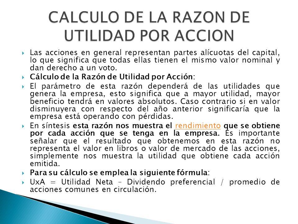 Las acciones en general representan partes alícuotas del capital, lo que significa que todas ellas tienen el mismo valor nominal y dan derecho a un vo