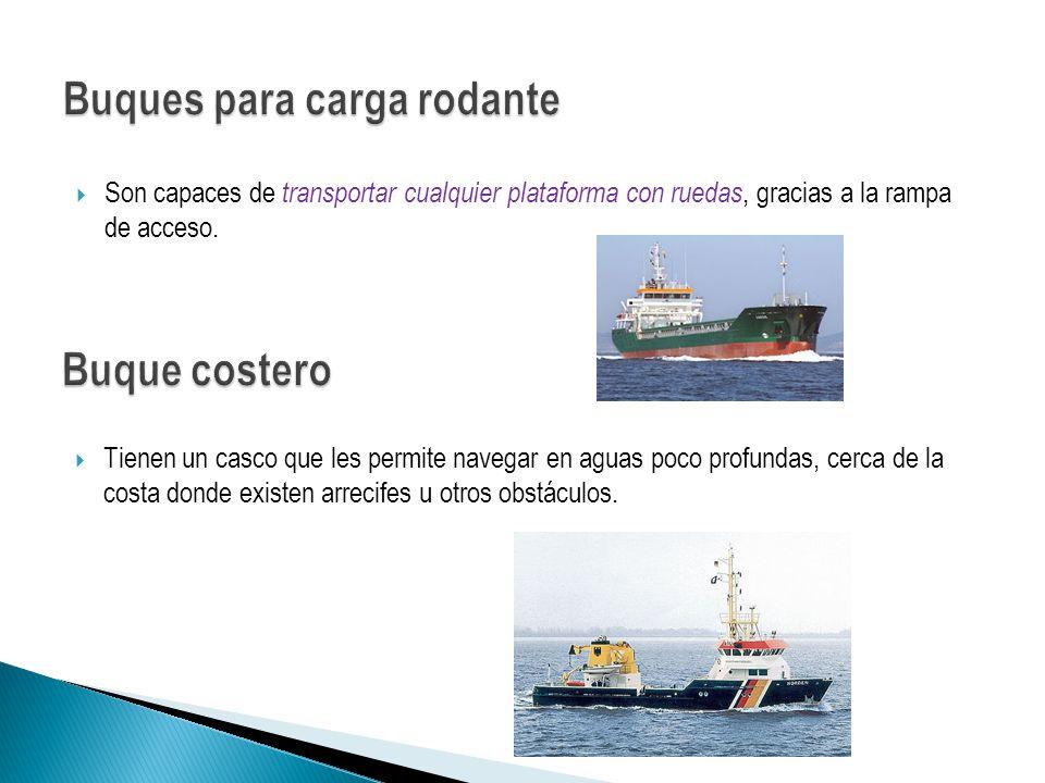 Llamado también ferry : Es un tipo de buque que enlaza dos puntos llevando pasajeros y a veces vehículos en horarios programados.