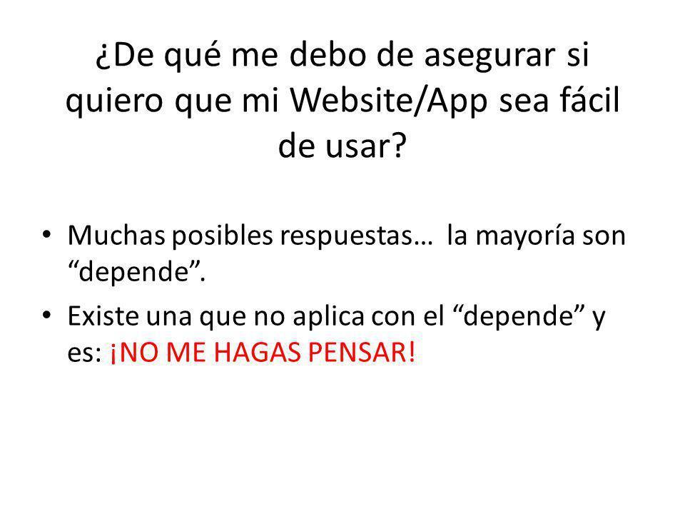 ¿De qué me debo de asegurar si quiero que mi Website/App sea fácil de usar.