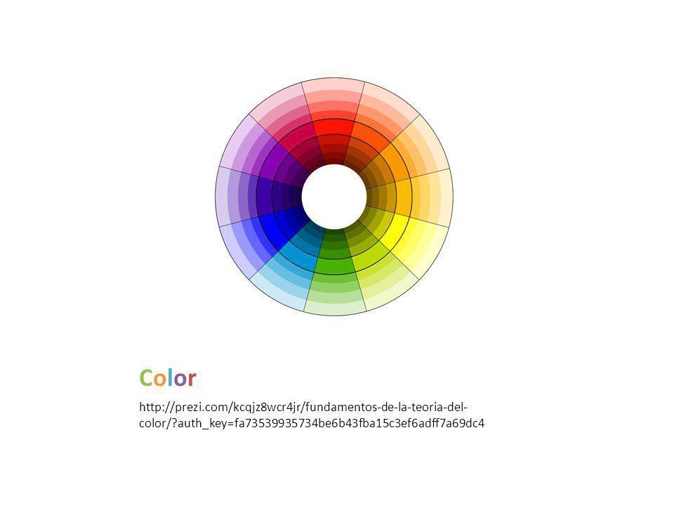 ColorColor http://prezi.com/kcqjz8wcr4jr/fundamentos-de-la-teoria-del- color/ auth_key=fa73539935734be6b43fba15c3ef6adff7a69dc4