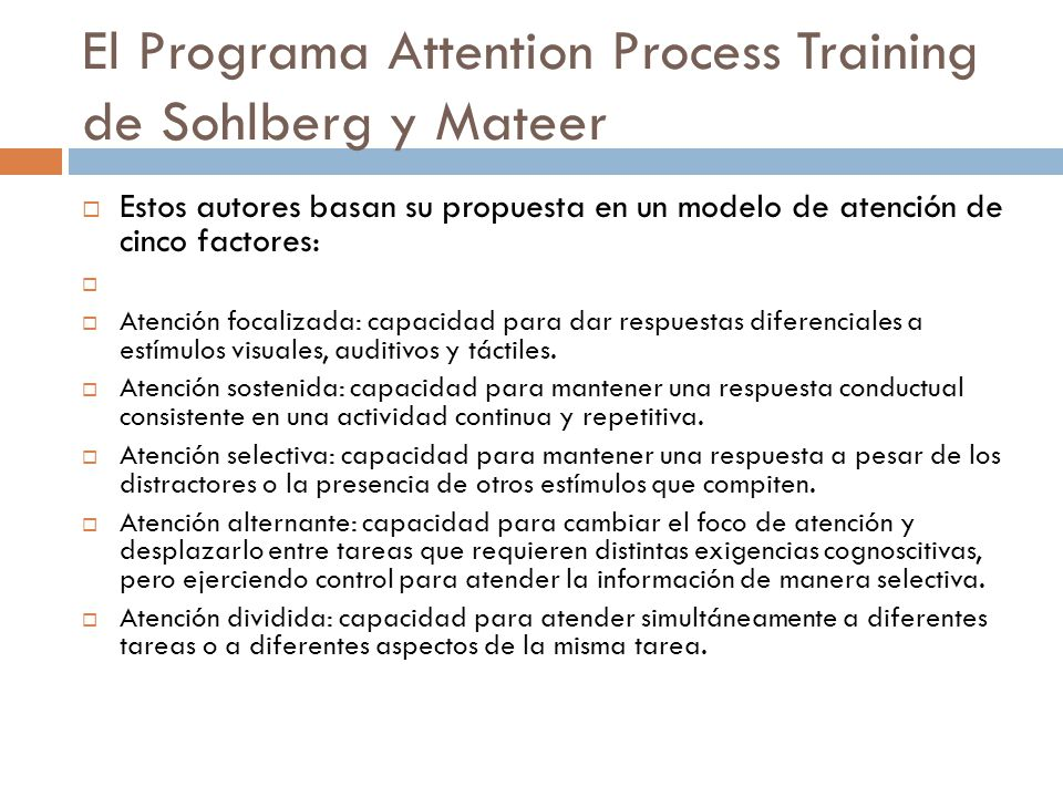 El Programa Attention Process Training de Sohlberg y Mateer