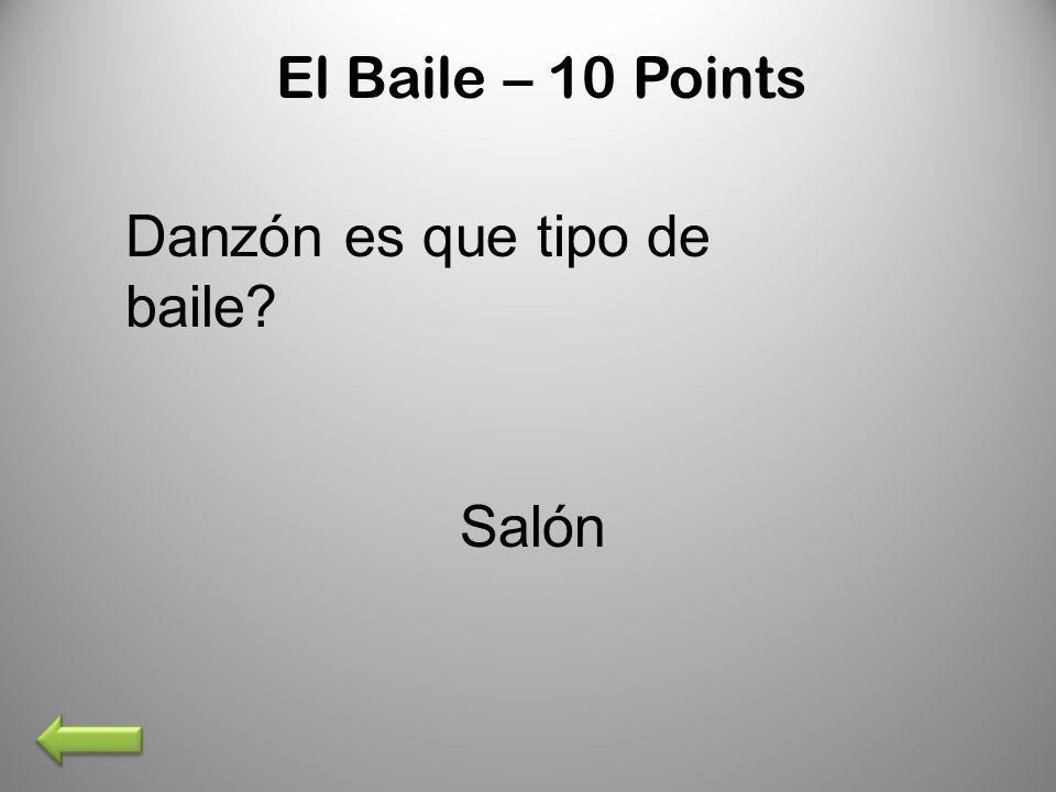 El Baile – 10 Points Danzón es que tipo de baile? Salón