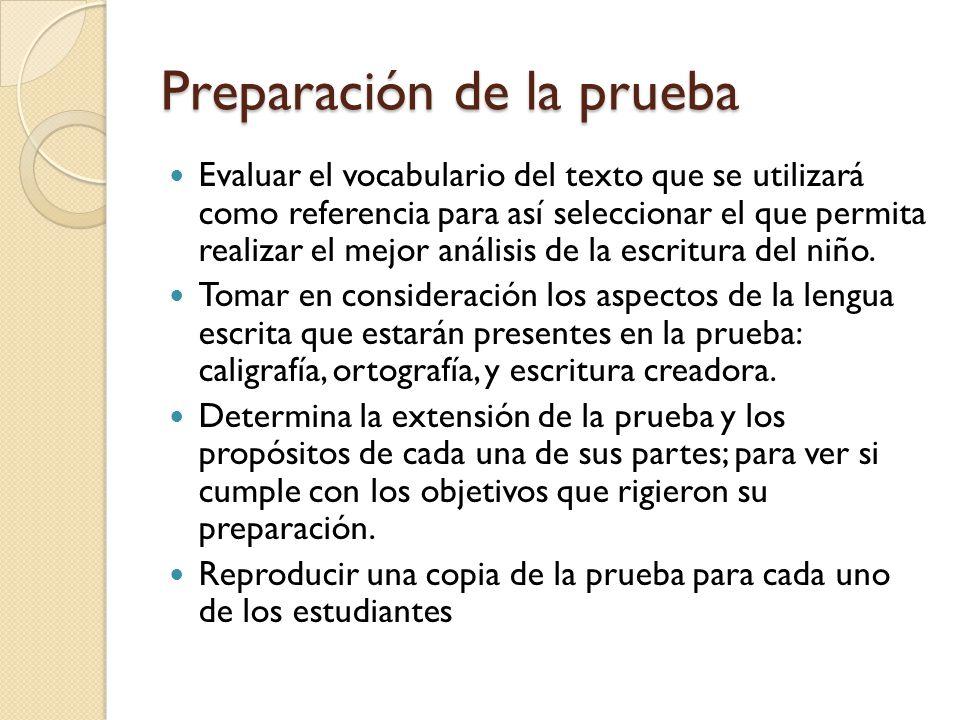 Preparación de la prueba Evaluar el vocabulario del texto que se utilizará como referencia para así seleccionar el que permita realizar el mejor análi