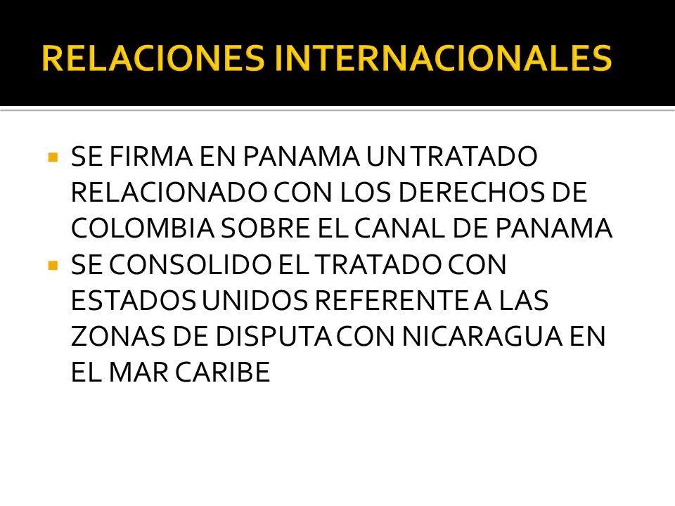 SE FIRMA EN PANAMA UN TRATADO RELACIONADO CON LOS DERECHOS DE COLOMBIA SOBRE EL CANAL DE PANAMA SE CONSOLIDO EL TRATADO CON ESTADOS UNIDOS REFERENTE A
