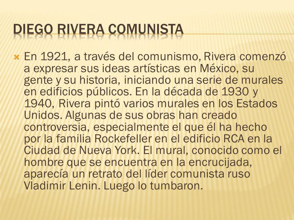 En 1921, a través del comunismo, Rivera comenzó a expresar sus ideas artísticas en México, su gente y su historia, iniciando una serie de murales en e
