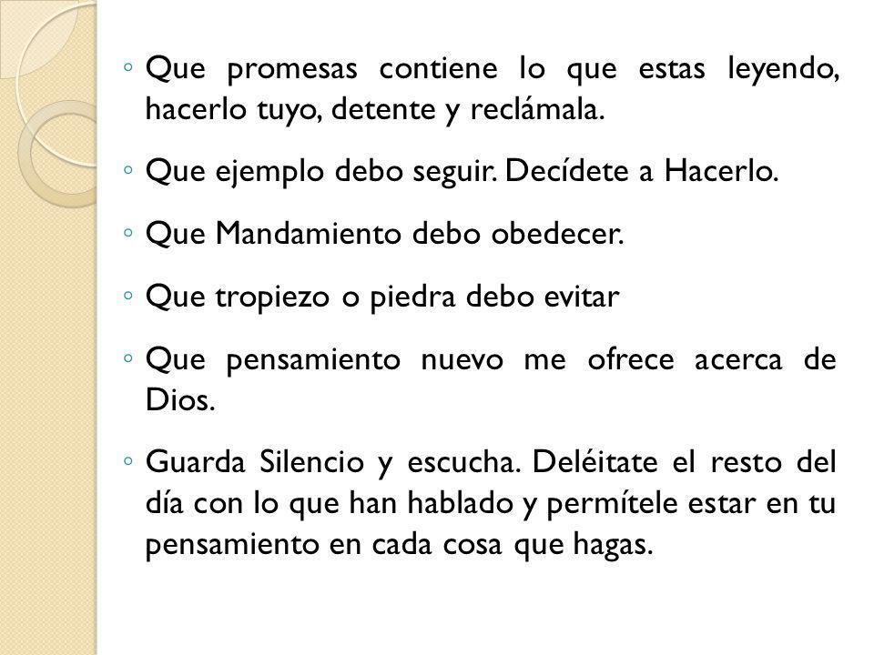 Que promesas contiene lo que estas leyendo, hacerlo tuyo, detente y reclámala.