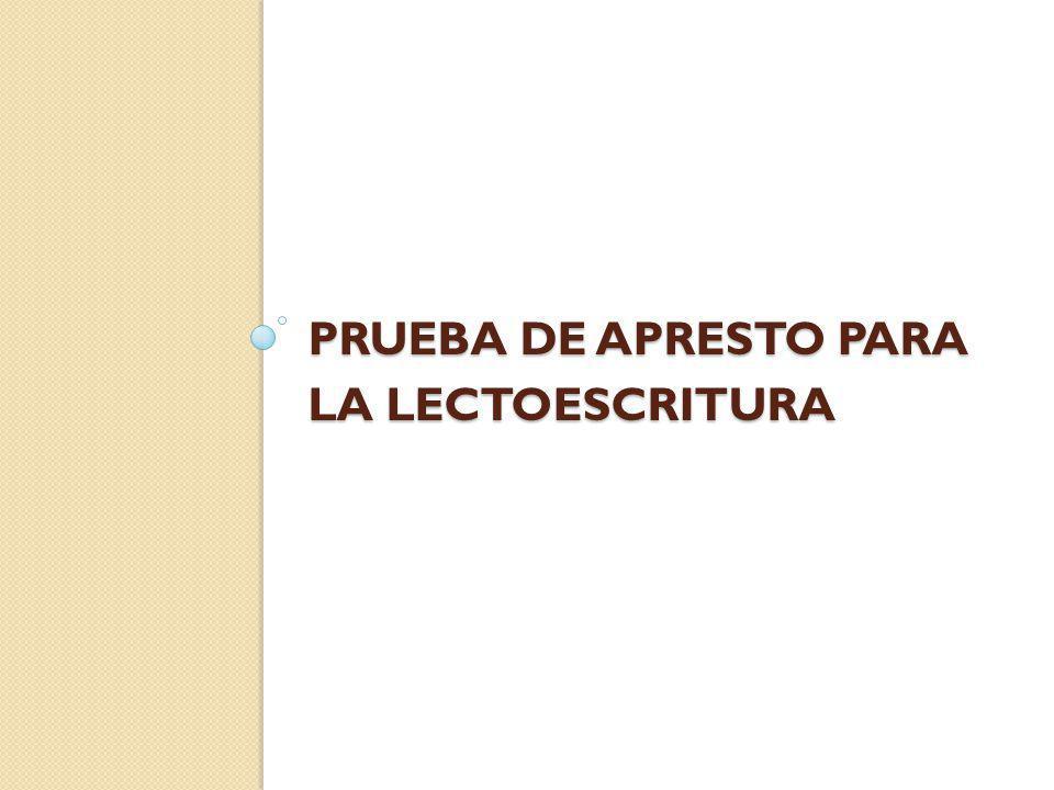 PRUEBA DE APRESTO PARA LA LECTOESCRITURA