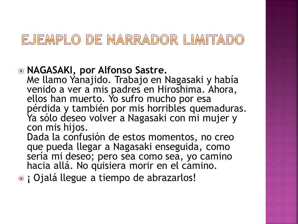 NAGASAKI, por Alfonso Sastre. Me llamo Yanajido. Trabajo en Nagasaki y había venido a ver a mis padres en Hiroshima. Ahora, ellos han muerto. Yo sufro