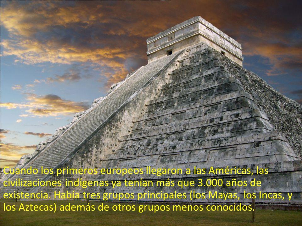 Cuando los primeros europeos llegaron a las Américas, las civilizaciones indígenas ya tenían más que 3.000 años de existencia. Había tres grupos princ
