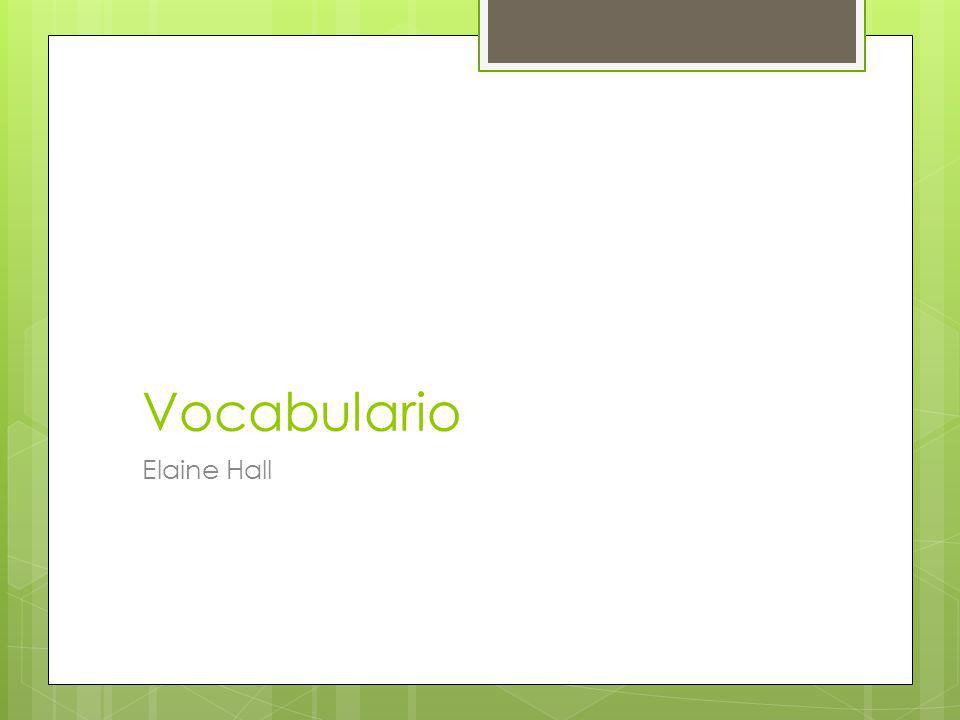 Vocabulario Elaine Hall