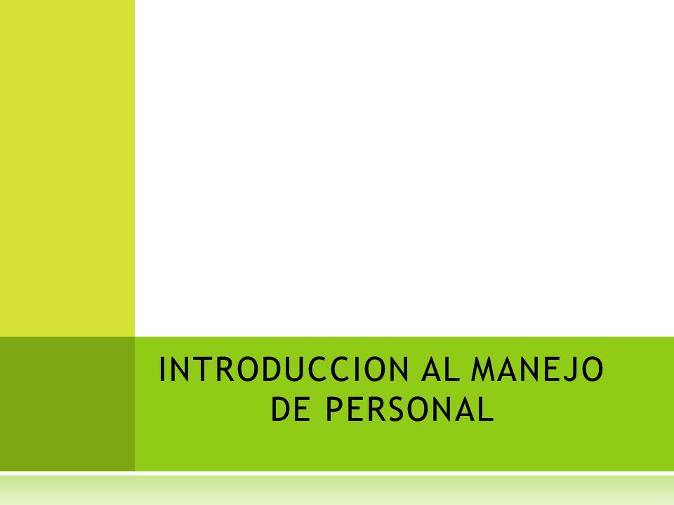 INTRODUCCION AL MANEJO DE PERSONAL