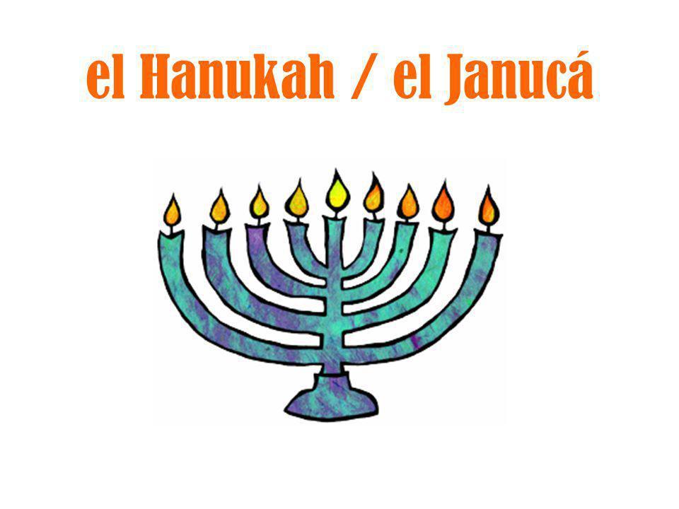 el Hanukah / el Janucá