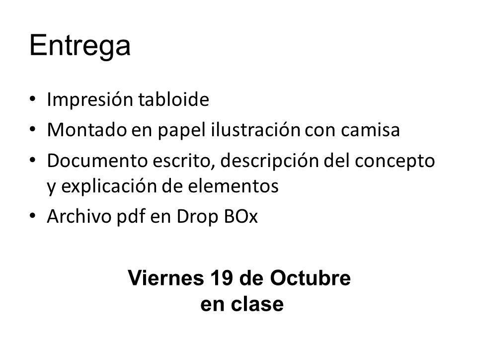 Entrega Impresión tabloide Montado en papel ilustración con camisa Documento escrito, descripción del concepto y explicación de elementos Archivo pdf en Drop BOx Viernes 19 de Octubre en clase