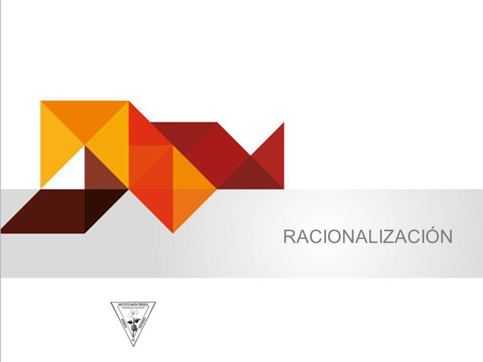 RACIONALIZACIÓN