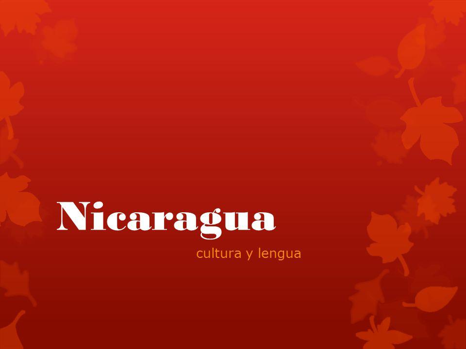 Nicaragua cultura y lengua