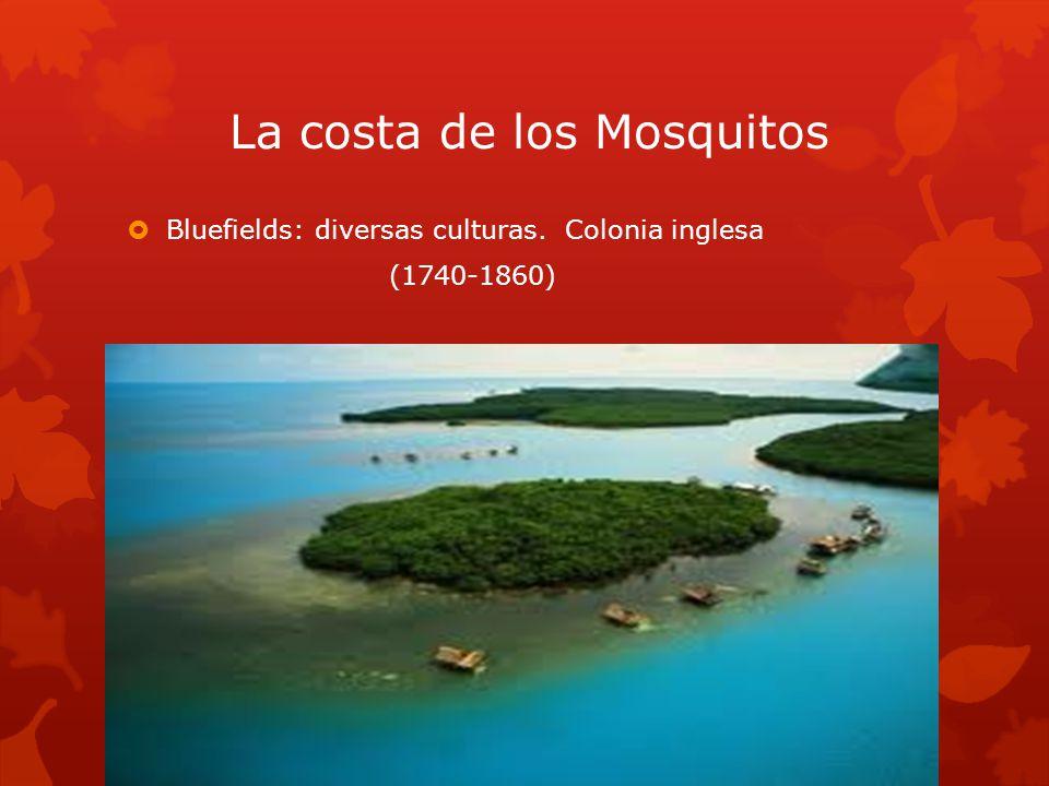 La costa de los Mosquitos Bluefields: diversas culturas. Colonia inglesa (1740-1860)