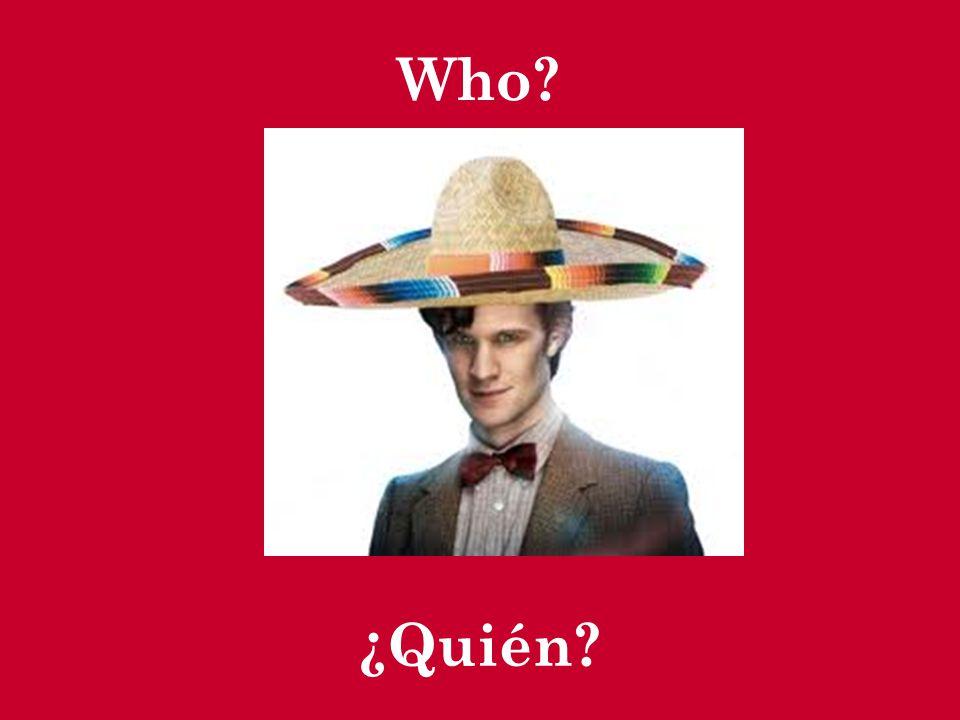 Who? (multiple people) ¿Quiénes?