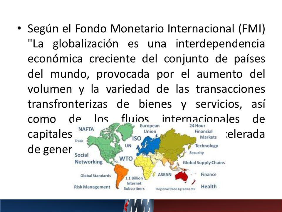 Según el Fondo Monetario Internacional (FMI)