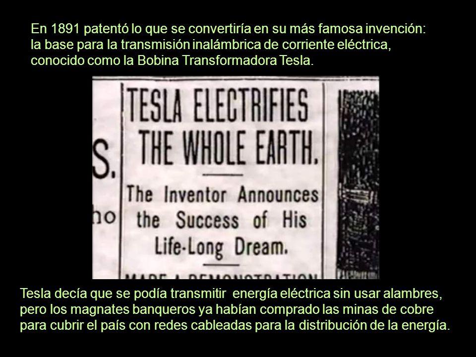 Tesla decía que se podía transmitir energía eléctrica sin usar alambres, pero los magnates banqueros ya habían comprado las minas de cobre para cubrir