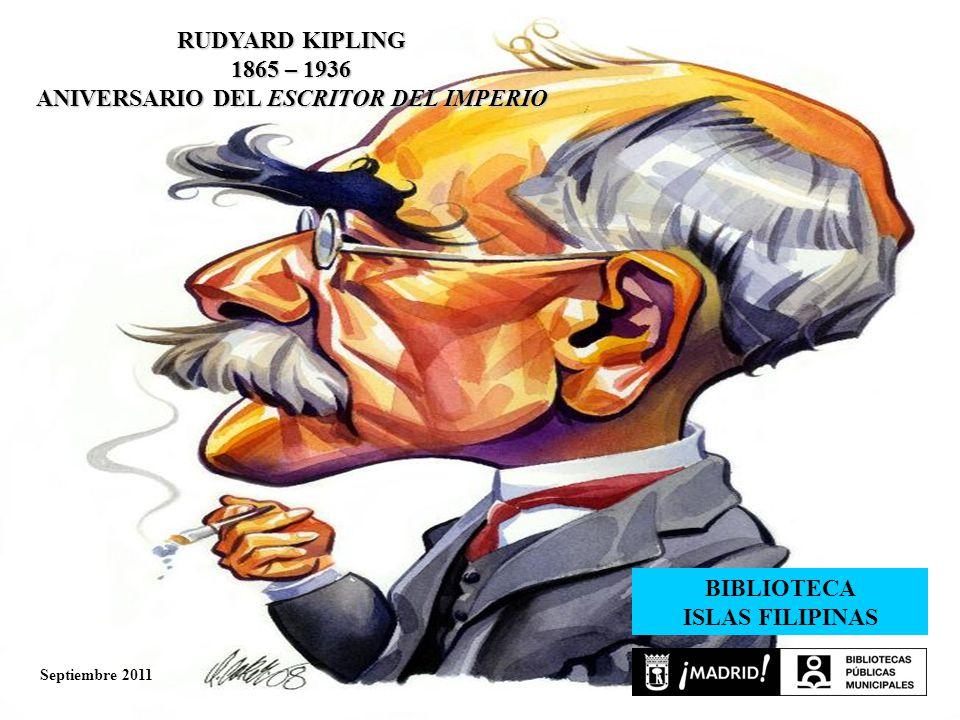 En 2011 se recuerda el 75º aniversario del fallecimiento de Rudyard Kipling.