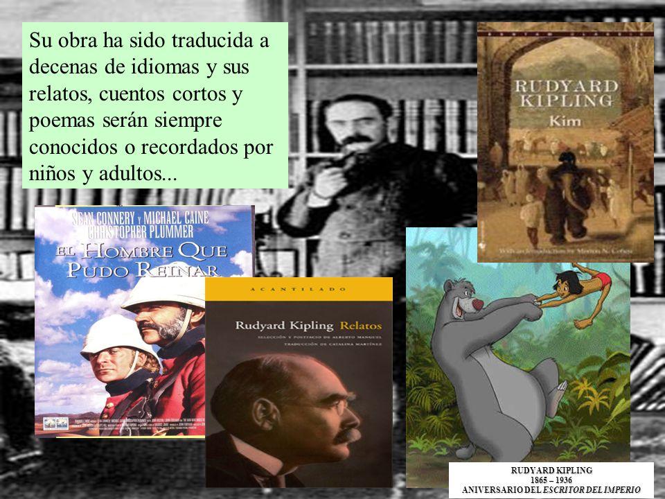Su obra ha sido traducida a decenas de idiomas y sus relatos, cuentos cortos y poemas serán siempre conocidos o recordados por niños y adultos... RUDY