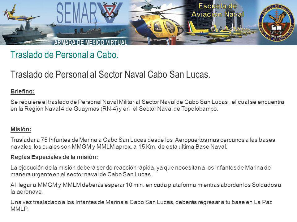 Traslado de Personal a Cabo.Traslado de Personal al Sector Naval Cabo San Lucas.