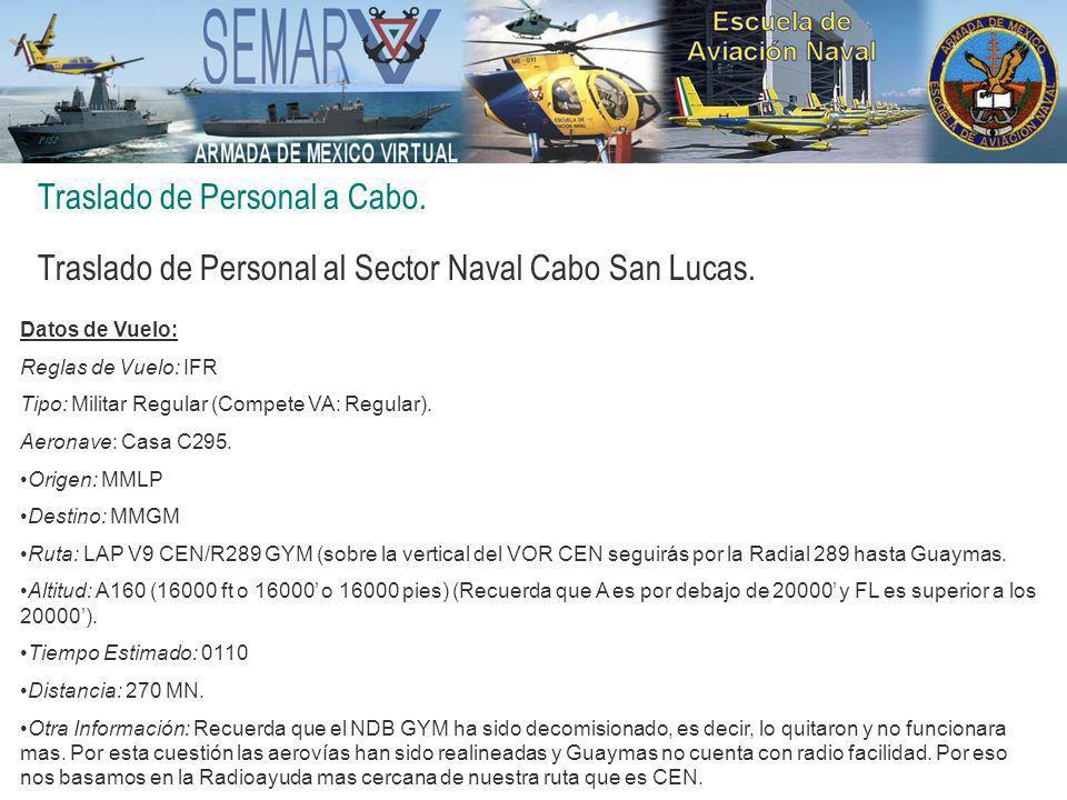 Traslado de Personal a Cabo. Traslado de Personal al Sector Naval Cabo San Lucas.