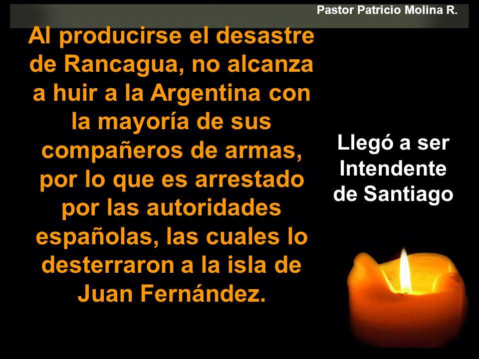 Al producirse el desastre de Rancagua, no alcanza a huir a la Argentina con la mayoría de sus compañeros de armas, por lo que es arrestado por las aut