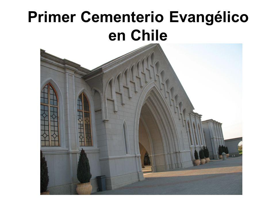 Primer Cementerio Evangélico en Chile