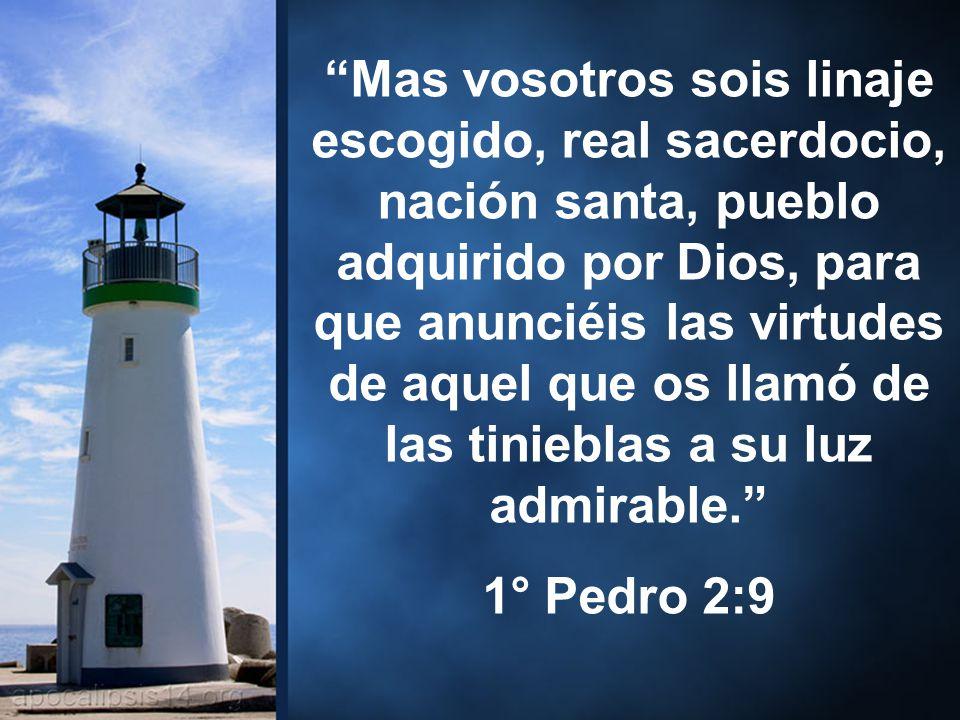Mas vosotros sois linaje escogido, real sacerdocio, nación santa, pueblo adquirido por Dios, para que anunciéis las virtudes de aquel que os llamó de