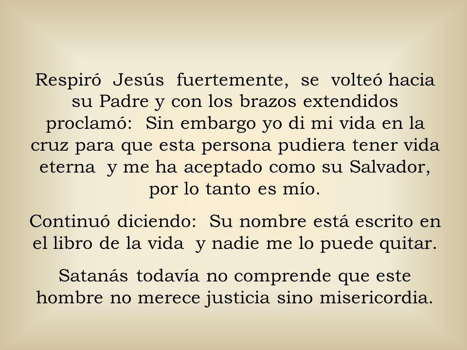 Hasta entonces me di cuenta porque me pareció tan familiar, era Jesús quien me representaba, Mi Señor y Salvador. Se paró frente al juez, suavemente l