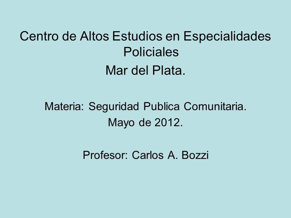Centro de Altos Estudios en Especialidades Policiales Mar del Plata.