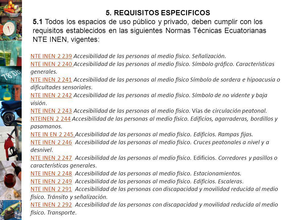Templo El Gran Jaguar,Tikal Jorge Morales NTE INEN 2 239NTE INEN 2 239 Accesibilidad de las personas al medio físico. Señalización. NTE INEN 2 240 NTE