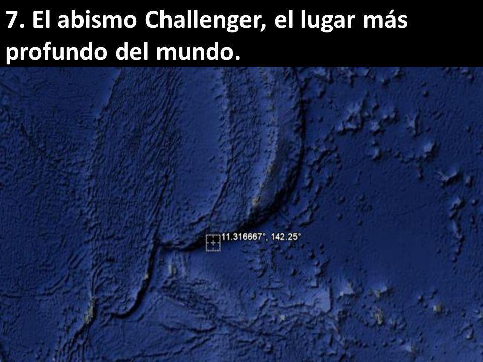 7. El abismo Challenger, el lugar más profundo del mundo.