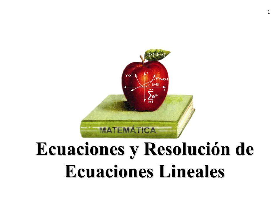 1 Ecuaciones y Resolución de Ecuaciones Lineales