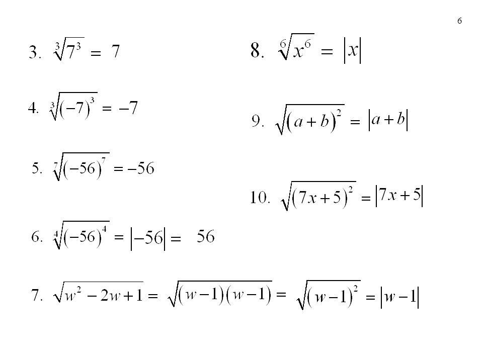7 Propiedades de los radicales Sean m y n números naturales mayores que 1.