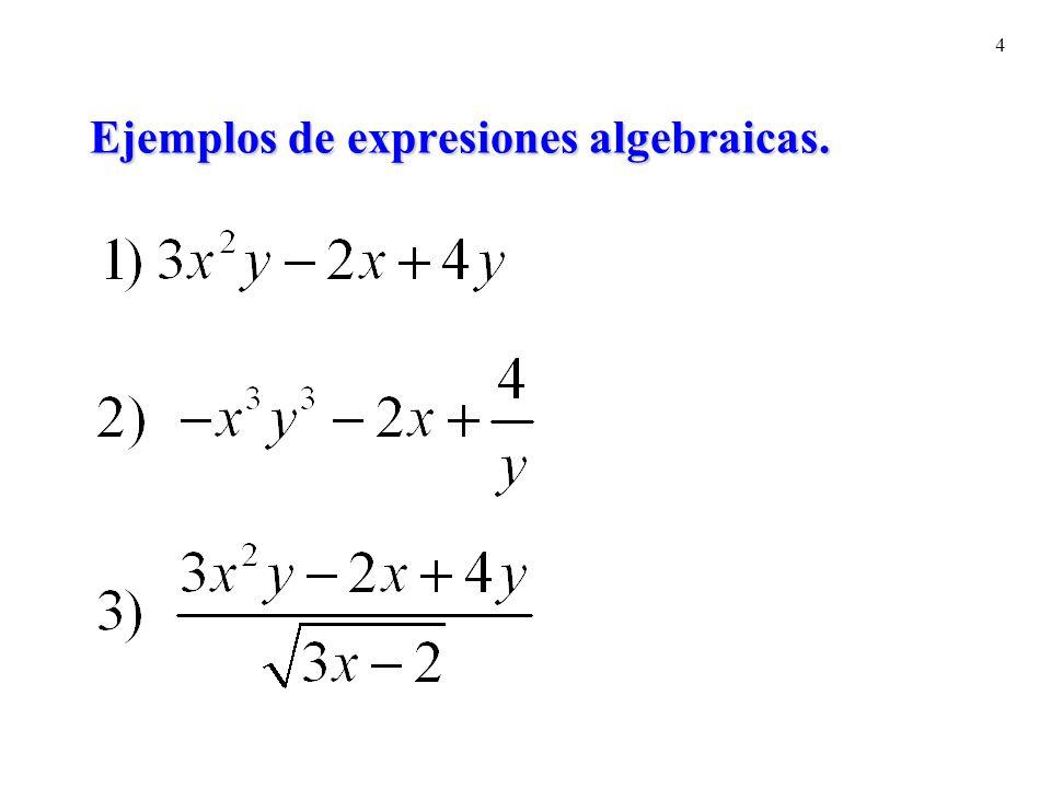 4 Ejemplos de expresiones algebraicas.