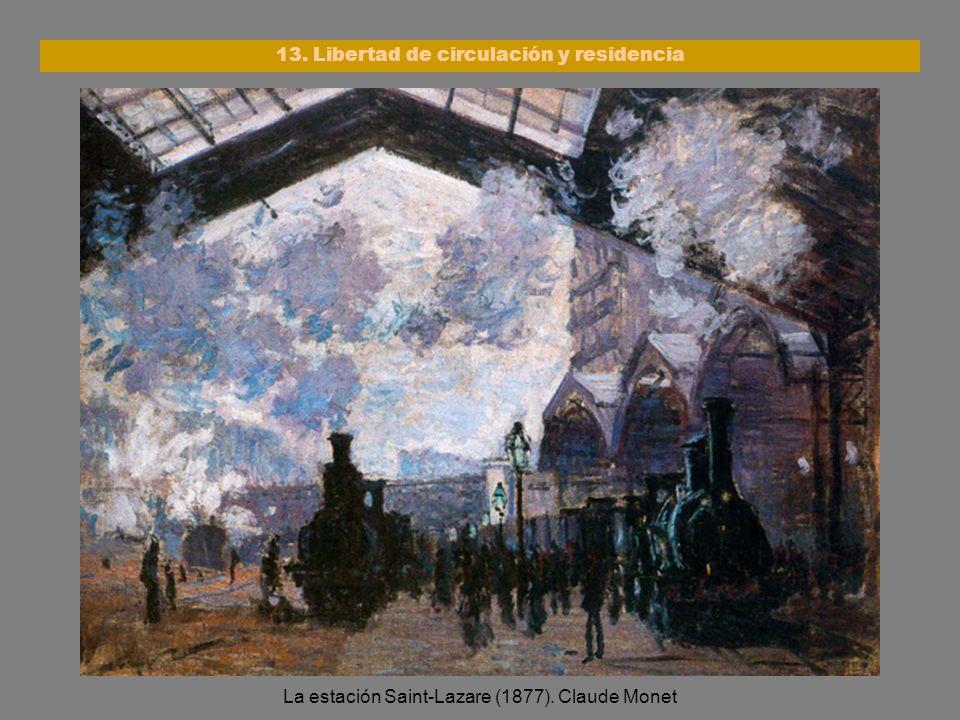 La estación Saint-Lazare (1877). Claude Monet 13. Libertad de circulación y residencia