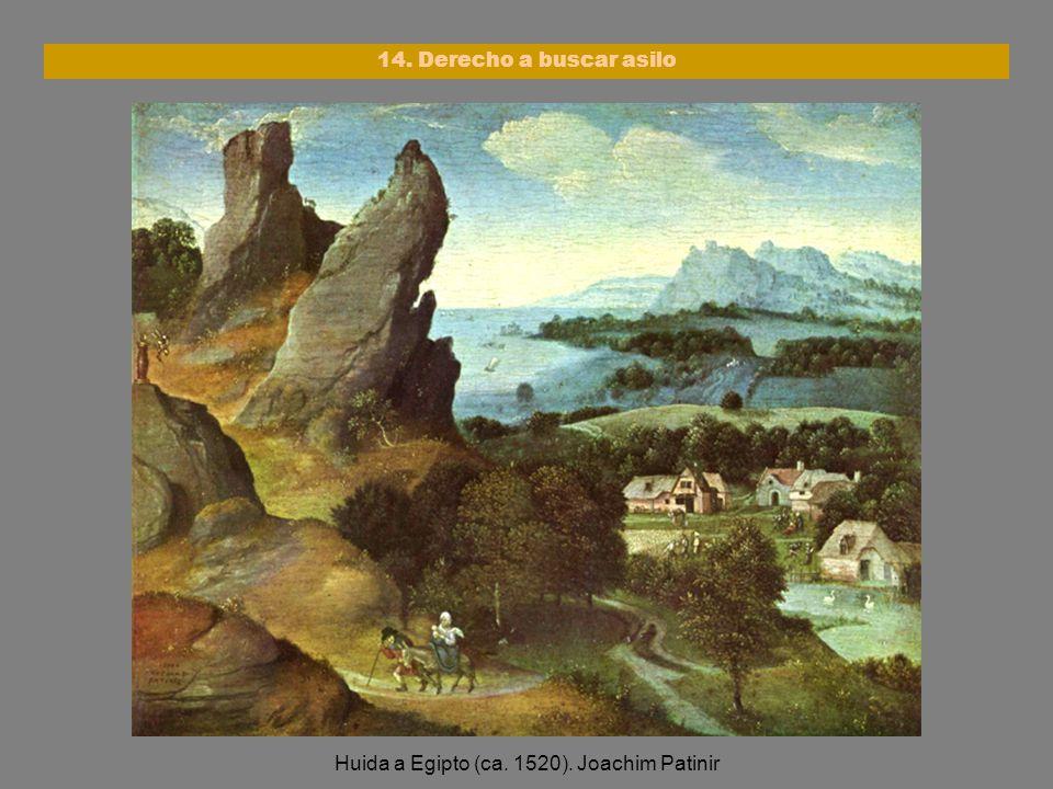 Huida a Egipto (ca. 1520). Joachim Patinir 14. Derecho a buscar asilo